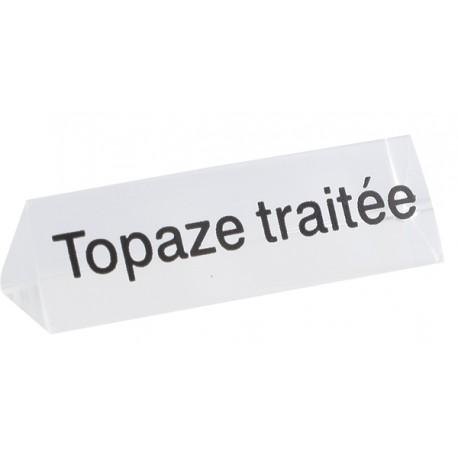 Bloc Plexi Signalétique Topaze traitée 35x10x