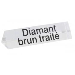 Lot de 5 signalétiques, transparent, plexiglass, diamant brun traité