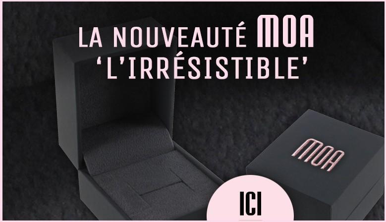 nouvelle collection écrins MOA 47